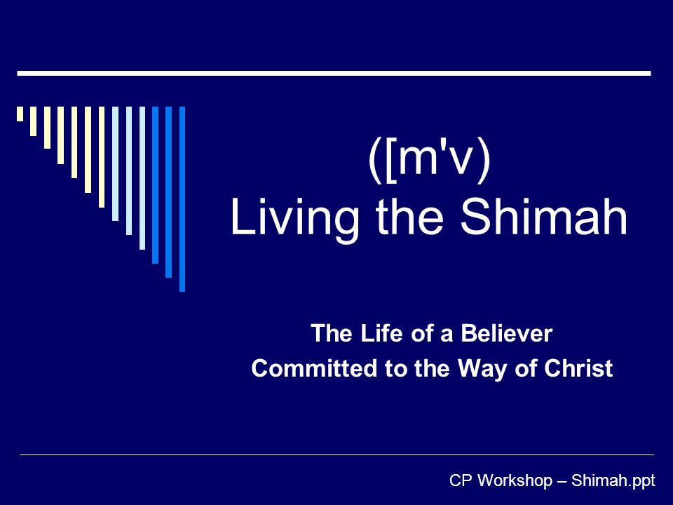 ([m v) Living the Shimah